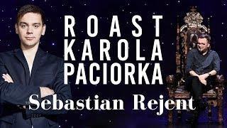 Skecz, kabaret = Sebastian Rejent - Roast Karola Paciorka