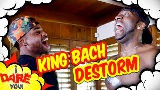I Dare You! (ft. King Bach & DeStorm)