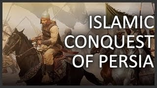 Video Islamic conquest of Persia MP3, 3GP, MP4, WEBM, AVI, FLV Agustus 2018