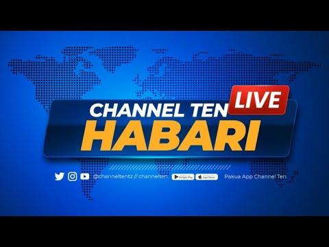 #LIVE TAARIFA YA HABARI YA USIKU CHANNEL TEN - 27.10.2020