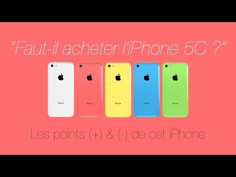 Faut-il acheter l'iPhone 5C ? | Les points (+) & (-) de cet iPhone