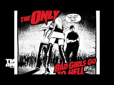 The Only - Bad Girls Go To Hell (AudioFun Remix)