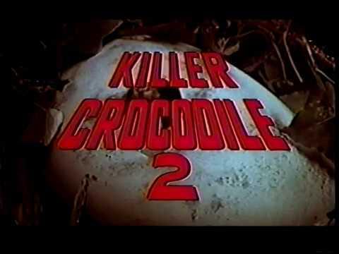 Best/Worst of Killer Crocodile 2