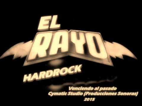 EL RAYO HARDROCK