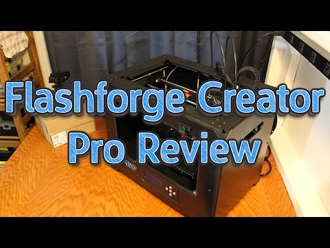 Why the Flash Forge Creator Pro Should be Your First 3D Printer!