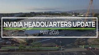 NVIDIA HEADQUARTERS: May 2016 Construction Update 4K