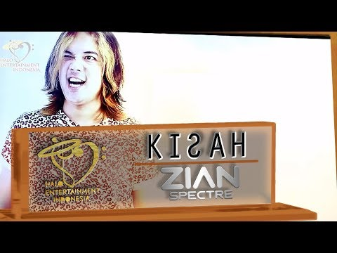ZIAN SPECTRE - KISAH ( Ost. Anugerah Cinta ) - Official Music Video 1080p
