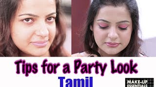 Makeup Tips for a Party Look - Tamil
