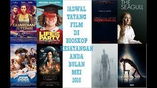 Nonton Jadwal Tayang Film Di Bioskop Kesayangan Anda Bulan Mei 2018  Xxi 21 Cinemaxx Dll  Film Subtitle Indonesia Streaming Movie Download