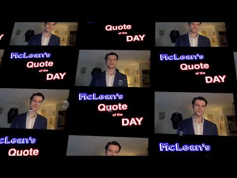 Quote of the day - (Feb, 21st) McLean's  Quote of Your Day  ;8~^))