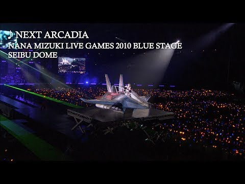 水樹奈々「NEXT ARCADIA」(NANA MIZUKI LIVE GAMES 2010 BLUE STAGE)