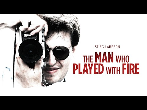 Stieg Larsson: The Man Who Played With Fire - Official Trailer