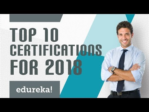 Top 10 Certifications For 2018   Highest Paying IT Certifications 2018   Edureka