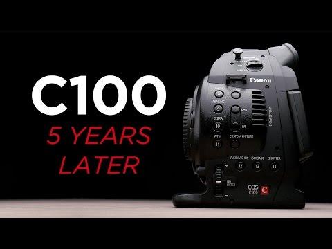Canon C100 5 Years Later: Still Worth It?