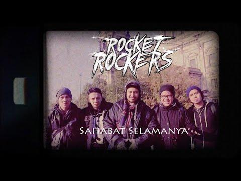 Download Lagu Rocket Rockers - Sahabat Selamanya (Official Music Video) Music Video