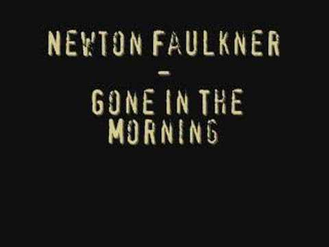 Tekst piosenki Newton Faulkner - Gone In The Morning po polsku