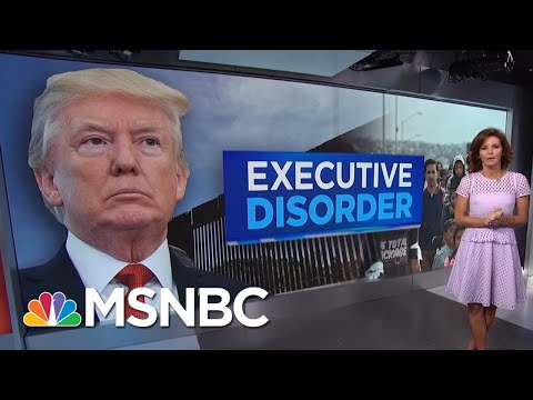 "Executive Disorder: President Donald Trump's Zero-Tolerance Policy ""Fix"" | Velshi & Ruhle | MSNBC"