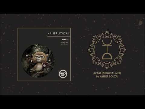 Kaiser Souzai - AC102 (Original Mix)