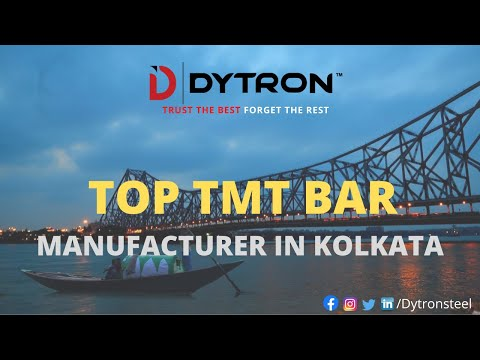 Top TMT Bar Companies in West Bengal|Dytron Steel
