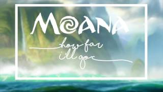 How Far I'll Go Lyrics- Moana/Auliʻi Cravalho (movie version) Video