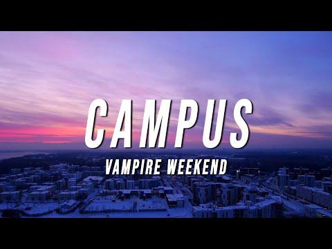 Vampire Weekend - Campus (Lyrics)