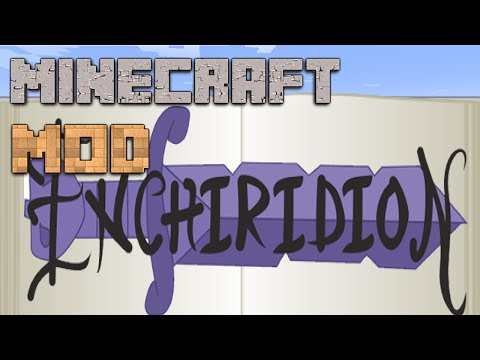Minecraft Mods : Enchiridion 2 - 1.7.10 - ITA