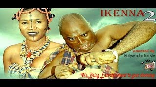 Ikenna Nigerian Movie (Part 2) - Ndi Igbo Traditional Film
