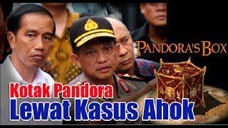 Video Jokowi Buka Kotak Pandora Lewat Kasus Ahok  Berbagai Kebusukan Dibongkar Dan Dilemahkan MP3, 3GP, MP4, WEBM, AVI, FLV Oktober 2018