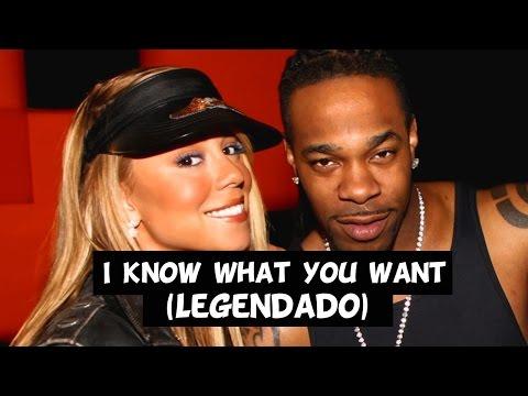 Busta Rhymes - I Know What You Want (Feat. Mariah Carey) [Legendado]