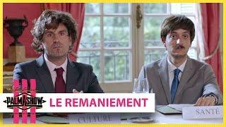 Video Le remaniement - Palmashow MP3, 3GP, MP4, WEBM, AVI, FLV November 2017