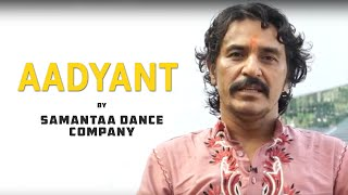 Aadyant by Samantaa Dance Company