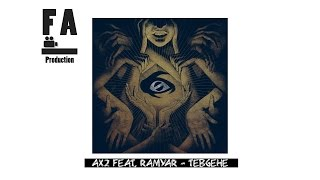 Download Lagu Ax2 Feat. Ramyar - Tebgehe Mp3