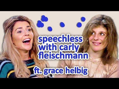 GRACE HELBIG | Speechless w/ Carly Fleischmann Ep 4