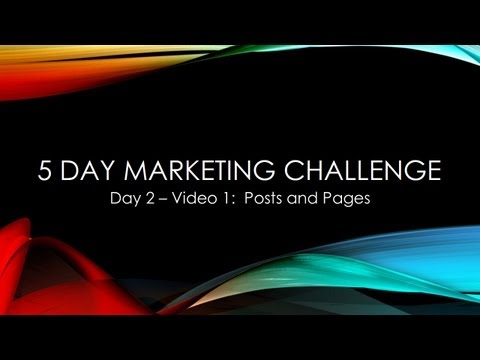 5 Day Marketing Challenge: Day 2-1 – Posts and Pages