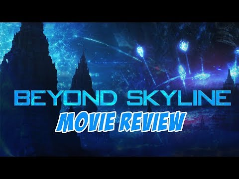 Beyond Skyline (2017) Movie Review
