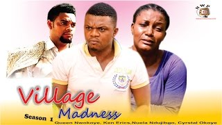 Village Madness -  Nollywood Movie