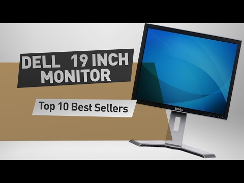 Dell 19 Inch Monitor Top 10 Best Sellers
