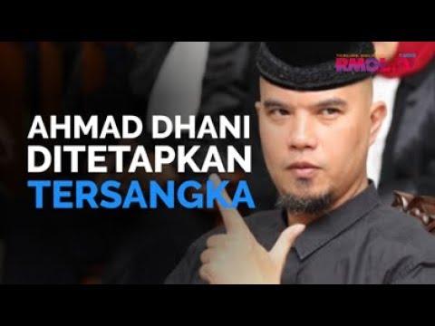 Ahmad Dhani Ditetapkan Tersangka