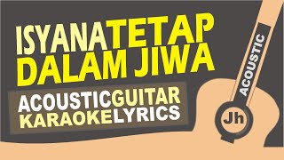 Isyana Sarasvati - Tetap dalam jiwa ( Acoustic Cover.Karaoke.lirik )