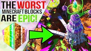 I Built An EPIC World Using The WORST Minecraft Blocks!