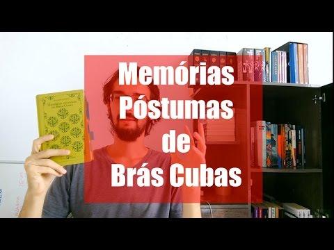 Resenha - Memórias Póstumas de Brás Cubas