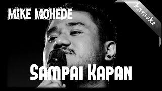 Mike Mohede - Sampai Kapan Lirik Karaoke - (No Vocal)