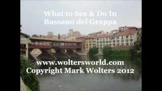 Bassano Del Grappa Italy  city pictures gallery : Bassano del Grappa - What to See & Do in Bassano, Italy