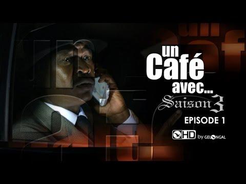 Un Café Avec.... - Saison3 Episode n°1