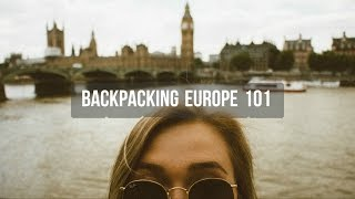 Video Backpacking Europe 101 | My Top 10 Tips MP3, 3GP, MP4, WEBM, AVI, FLV Agustus 2018