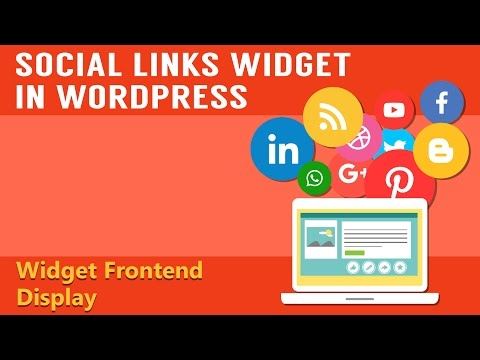 Learn How To Integrate The Social Links Widget in Your WordPress - Part 5