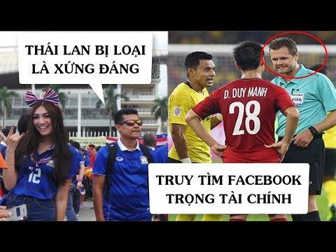 CĐV Thái Lan cảm thấy XẤU HỔ sau khi xem trận đấu Việt Nam VS Malaysia | Truy tìm FB trọng tài chính - Thời lượng: 5:20.