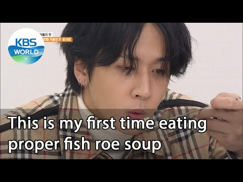 This is my first time eating proper fish roe soup (2 Days & 1 Night Season 4)   KBS WORLD TV 210110