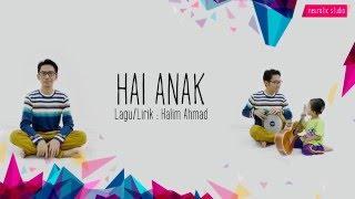 Video Halim Ahmad - Hai Anak (Official Lyric Video) MP3, 3GP, MP4, WEBM, AVI, FLV Februari 2018