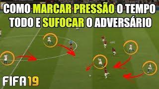 COMO MARCAR PRESSÃO O TEMPO TODO E SUFOCAR O ADVERSÁRIO   FIFA 19 ULTIMATE TEAM